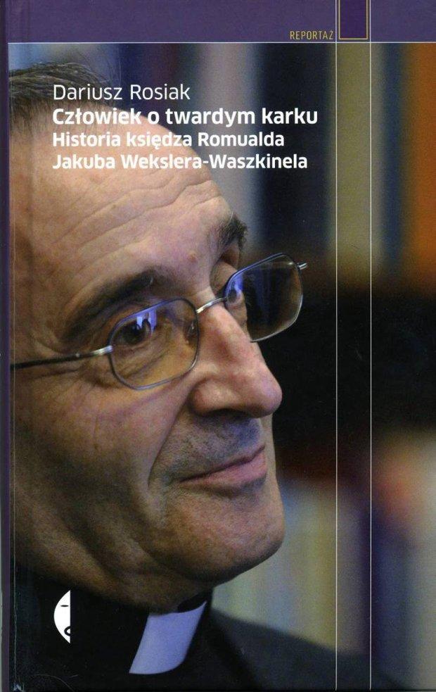 z13597924Q,Ksiazka-Dariusza-Rosiaka--Czlowiek-o-twardym-karku