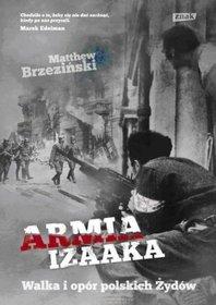 Armia-Izaaka_Matthew-Brzezinski,images_product,17,978-83-2402-057-7